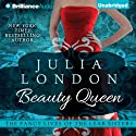 Beauty Queen: The Fancy Lives of the Lear Sisters, Book 2 (       UNABRIDGED) by Julia London Narrated by Natalie Ross