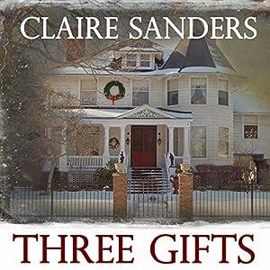 Three Gifts Audiobook