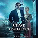 Grave Consequences: Grand Tour Series (       UNABRIDGED) by Lisa T. Bergren Narrated by Jaimee Draper