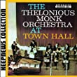 The Thelonious Monk Orchestra at Town Hall