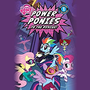 My Little Pony: Power Ponies to the Rescue! Audiobook