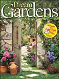 Dream Gardens Across America (0470878436) by Better Homes and Gardens