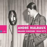 André Malraux : Grands discours 1946-1973 | André Malraux