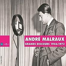 André Malraux : Grands discours 1946-1973 Discours Auteur(s) : André Malraux Narrateur(s) : André Malraux