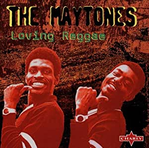 The Maytones Loving Reggae