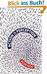 Action in Perception (Representation...