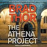 The Athena Project | Brad Thor