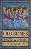 Old Bones (A Marcus Corvinus Mystery) (0340768835) by Wishart, David