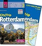 Reise Know-How CityTrip Rotterdam: Reiseführer mit Faltplan und kostenloser Web-App