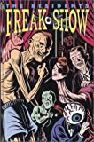 img - for Residents: Freak Show, the Residents book / textbook / text book