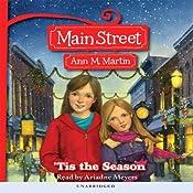 'Tis the Season: Main Street, Book 3 | [Ann M. Martin]