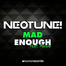 NeoTune feat. Morano-Mad Enough