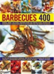 Barbecues 400: Burgers, Kebabs, Fish...