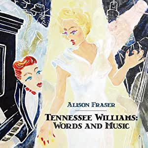 Tennessee Williams: Words & Music