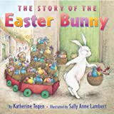 img - for The Story of the Easter Bunny book / textbook / text book