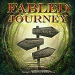 Fabled Journey | Richard Webb,Elizabeth Xifaras,Pardeep Aujla,Adrian Tchaikovsky