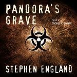 Pandora's Grave: Shadow Warriors Series | Stephen M. England