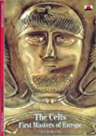 The Celts: First Masters of Europe (N...