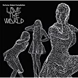"Perfume Global Compilation ""LOVE THE WORLD"" (2枚組)(アナログ盤・完全受注生産) [Analog]"