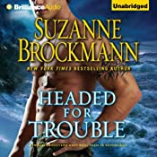 Headed for Trouble: Troubleshooters, Book 17 | [Suzanne Brockmann]
