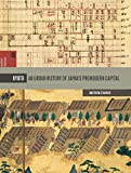img - for Kyoto: An Urban History of Japan's Premodern Capital (Spatial Habitus: Making and Meaning in Asia's Architecture) book / textbook / text book