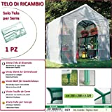 Betty Garden Telo NEW Ricambio per Serra (200 x 200 x h 220 cm) - Teli per Serre