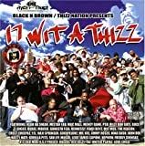 echange, troc Various Artists - 17 Wit a Thizz