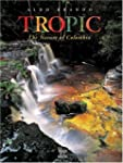 Tropic: Nature of Colombia