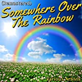 Somewhere Over the Rainbow (Remastered)