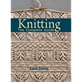 Knitting: The Complete Guidepar Jane Davis