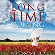 Long Time Coming (       UNABRIDGED) by Vanessa Miller Narrated by Je Nie Fleming