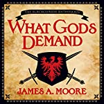 What Gods Demand: A Seven Forges Tale | James A. Moore
