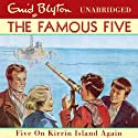 Famous Five: 6: Five On Kirrin Island Again Audiobook by Enid Blyton Narrated by Jan Francis