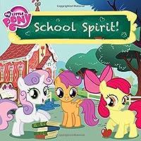 My Little Pony: School Spirit!