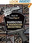 Best of Gun Digest - Handguns & Handg...