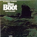 """Die Original Filmmusik """"Das Boot"""""""