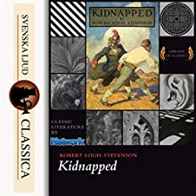 Kidnapped Audiobook by Robert Louis Stevenson Narrated by Mark F. Smith