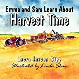 Emma and Sara Learn About Harvest Time