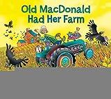 Old MacDonald Had Her Farm [Library Binding] [2012] (Author) JonArno Lawson, Tina Holdcroft