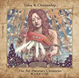 The 3rd Planetary Chronicles by Yuka & Chronoship