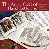 Annie Cicale The Art and Craft of Hand Lettering: Techniques, Projects, Inspiration