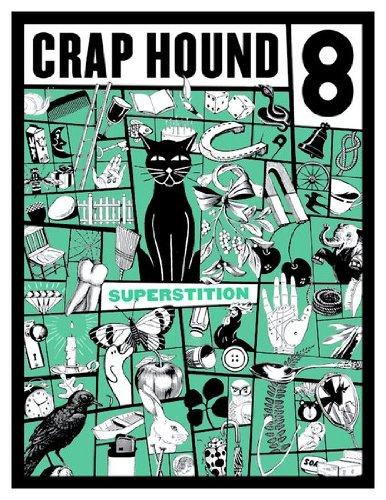 Crap Hound #8 - Superstitions, Sean Tejaratchi
