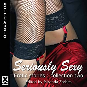 Seriously Sexy Audiobook