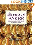 The Seasonal Baker: Easy Recipes from...
