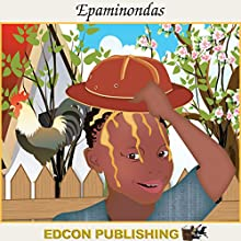 Epaminondas: Palace in the Sky Classic Children's Tales Audiobook by  Imperial Players Narrated by  Imperial Players