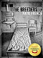 The Breeders: (Young Adult Dystopian) (The Breeders Series Book 1)
