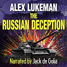 The Russian Deception: The Project, Book 11 (       UNABRIDGED) by Alex Lukeman Narrated by Jack de Golia