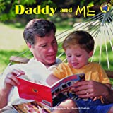 img - for Daddy and Me (Grosset & Dunlap All Aboard Book) book / textbook / text book