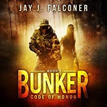 Bunker: Mission Critical Series, Book 3 Audiobook by Jay J. Falconer Narrated by Gary Tiedemann