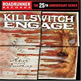Alive Or Just Breathing Killswitch Engage